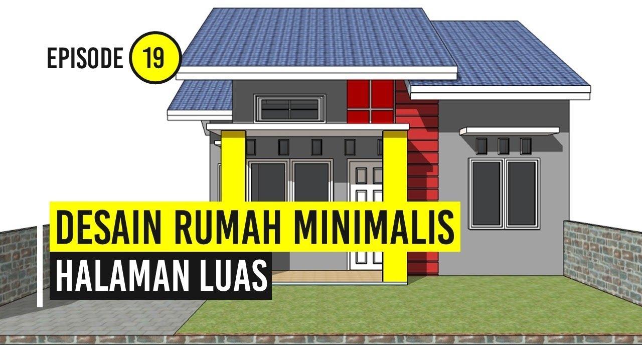 Desain Rumah Minimalis Halaman Luas Youtube