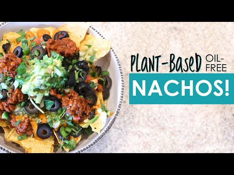 Easy Vegan Nachos | Healthy Oil Free