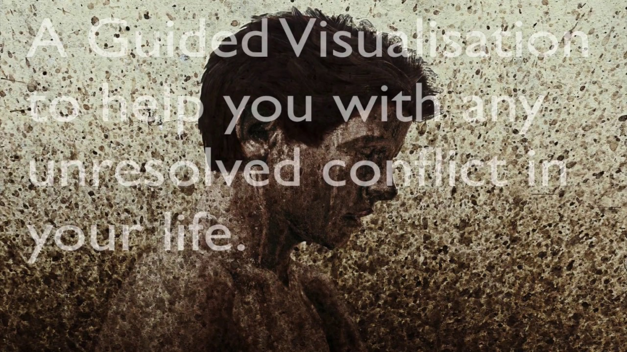 A Guided Meditation and Visualisation to Help You Resolve Any Conflict in Your Life!
