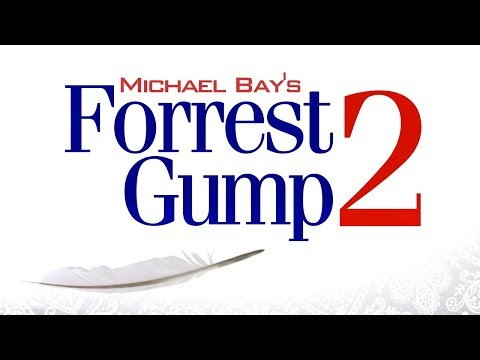 Forrest Gump 2 by Michael Bay | A MOVIE PARODY
