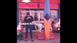 Watch Richard Hawley Happy Families video