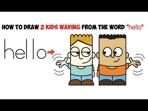 How To Draw Cartoon Characters Waving From Hello Word Toons Easy