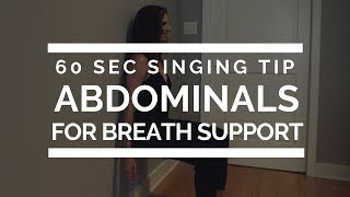 60 Sec Tip - Abdominals For Breath Support