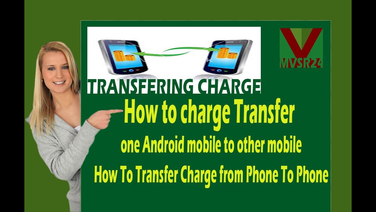 How to charge Transfer one Android mobile to other mobile ...