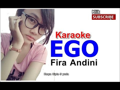Fira Andini - EGO . Karaoke full HD 2018