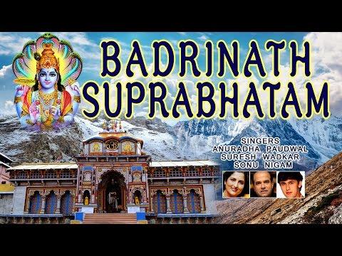 Shri Badrinath Suprabhatam, Badrinath Aarti, 108 Names, Amritwani By Anuradha Paudwal I Audio Song