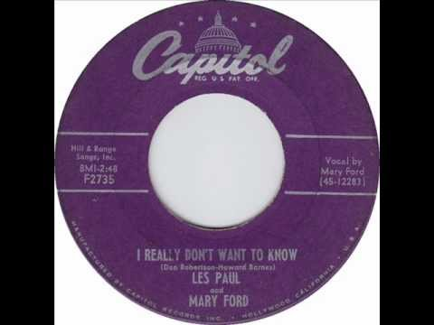 Les Paul and Mary Ford - I Really Don't Want To Know (1954)