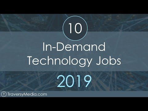 10 In-Demand Technology Jobs In 2019
