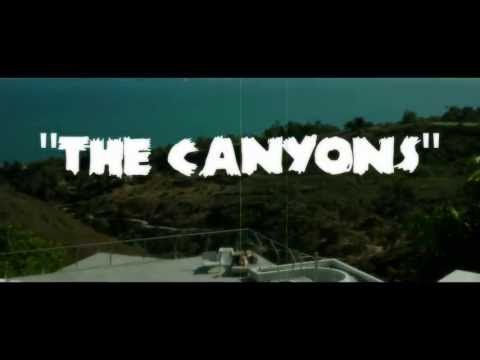The Canyons - Official Trailer 2013