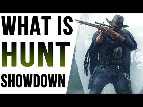 What is HUNT: SHOWDOWN (Gameplay Commentary)