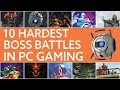 The 10 hardest boss battles in PC gaming