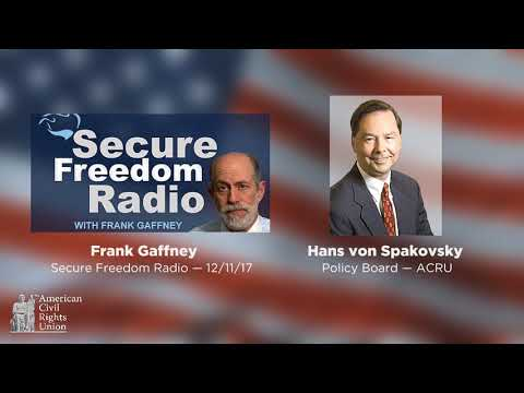 Secure Freedom Radio; Hans von Spakovsky on DACA, the Justice Department, Guam Voting Rights Case.