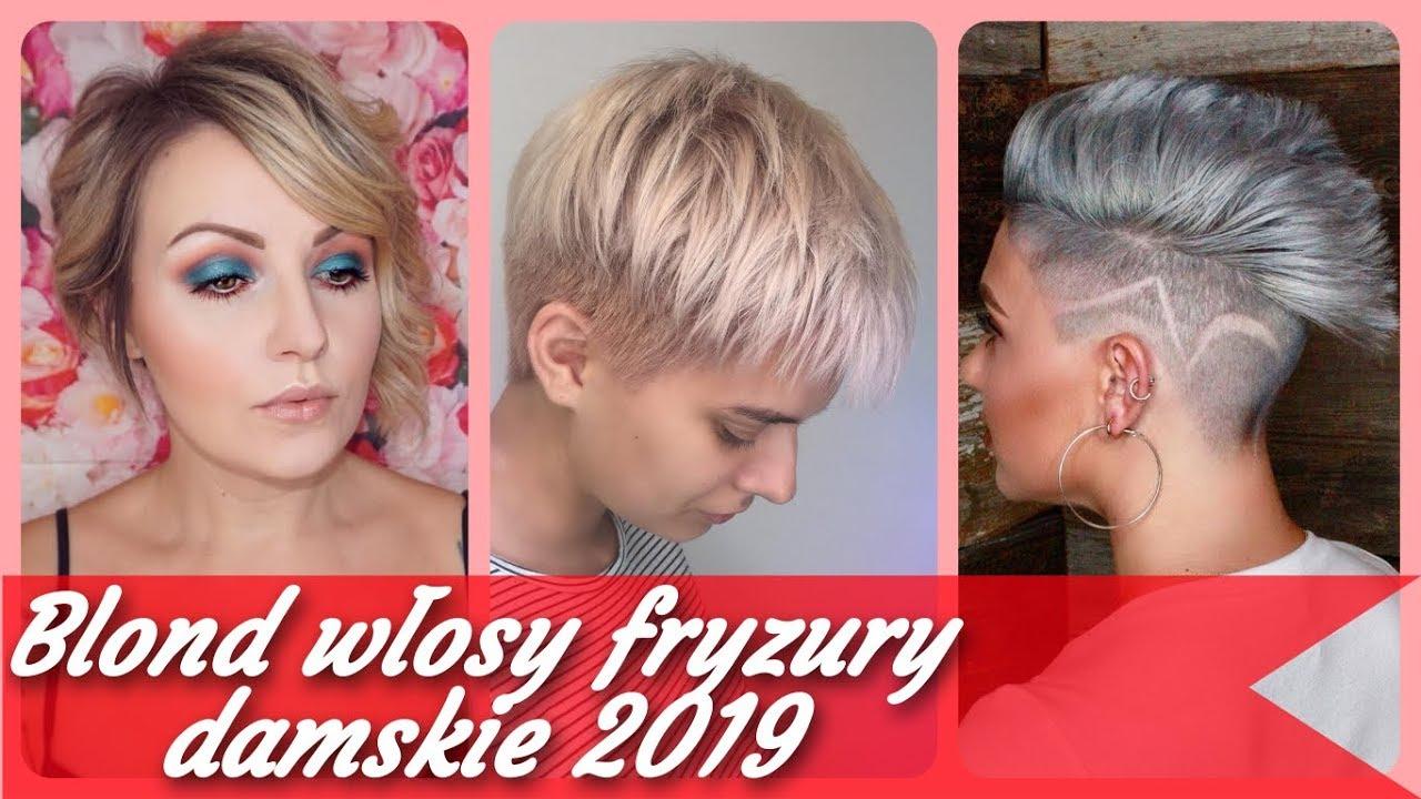 Top 20 Krótkie Blond Włosy Fryzury Damskie 2019 Youtube