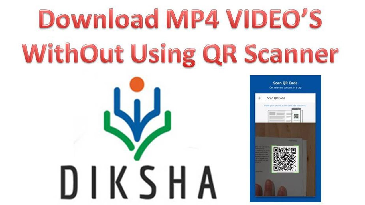 🎁🎁🎁🎁  How to Download DIKSHA app Video's on your PC and Mobile without  Using QR Code Scanner
