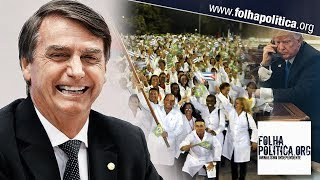 Bolsonaro agradece elogio dos EUA por defender médicos cubanos da escravidão
