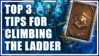 Top 3 Tips for Climbing the Hearthstone Ladder - How to Get Higher Ranks