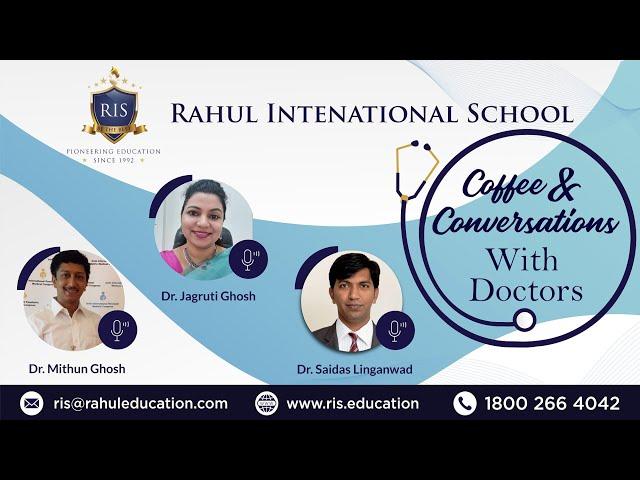 Coffee & Conversations with Doctors - Rahul International School (RIS)
