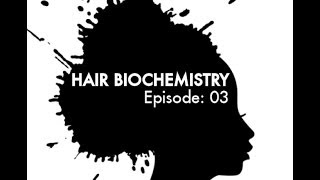 Hair BioChemistry E03: Carboxylic Acid