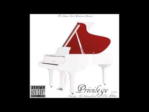 Privilege  Album : Work Instrumental No hOOK Starring Mr.Famous Jrock