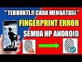 - Cara mengatasi fingerprint kurang responsif