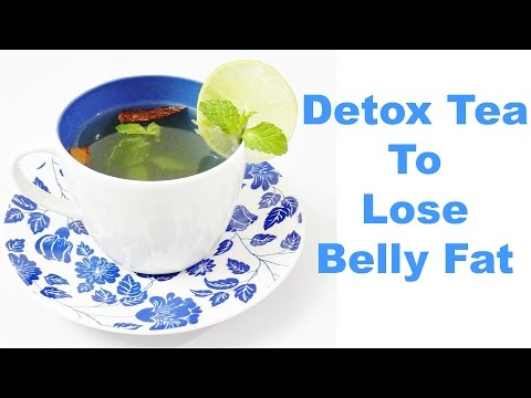Detox Tea To Lose Belly Fat Natural Way !!!