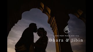 Dhara x Jibin | Wedding Highlight | Sab moh maya hai