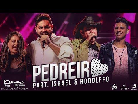 Emilly e Breno - Pedreiro Part. Israel e Rodolffo (DVD Essa Casa e Nossa)