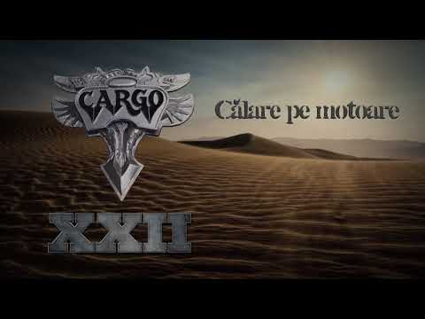 Cargo - Calare pe motoare (Official Audio)