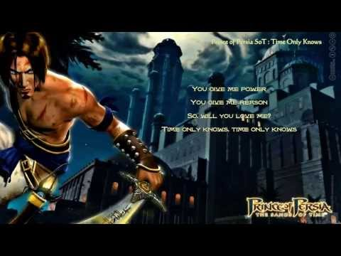 Prince of Persia The Sands of Time - Time Only Knows - Lyrics - HD