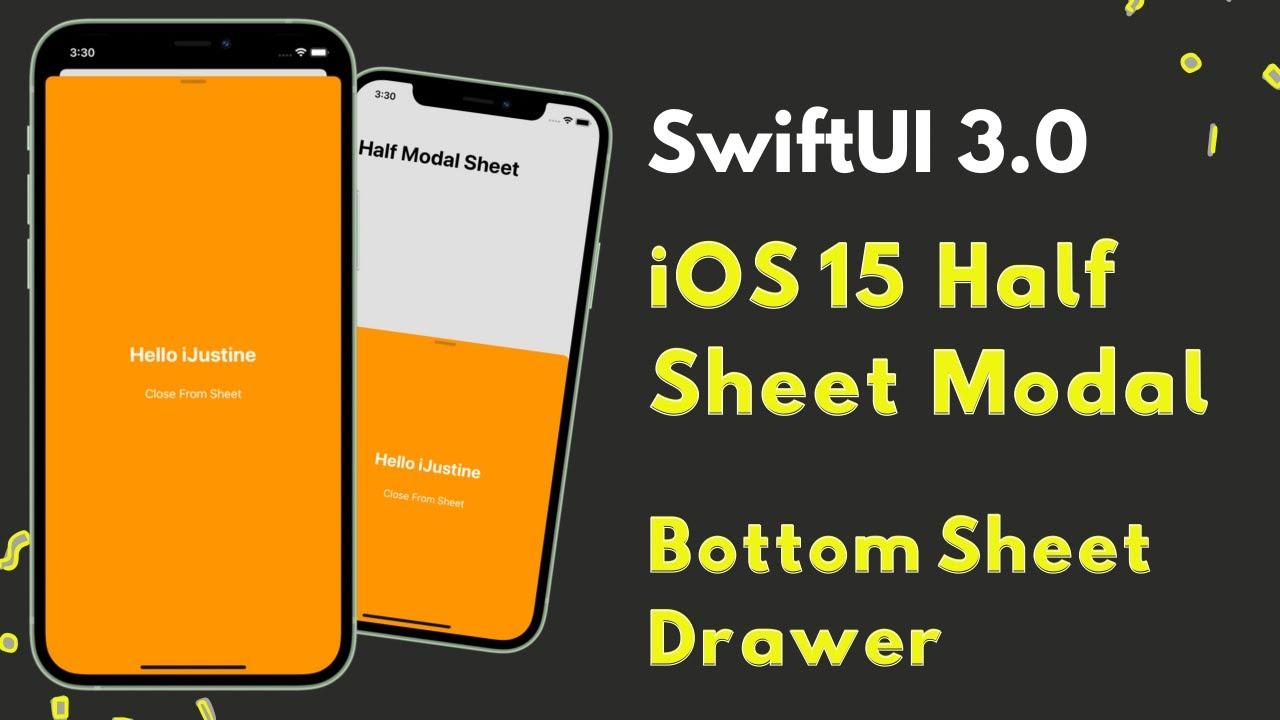 SwiftUI 3.0 - iOS 15 Half Sheet Modal - Bottom Sheet Drawer - WWDC 2021