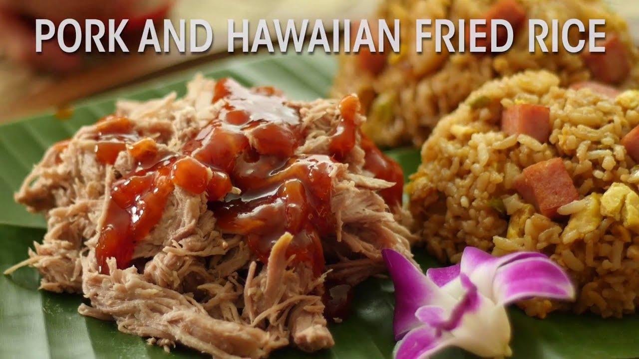 Hawaiian Foods Week Recipe: Pork and Hawaiian Fried Rice