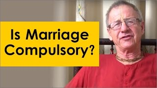 Is marriage compulsory? by Kshudhi Prabhu