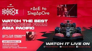 Race to Singapore - McLaren Shadow Asia Pacific Finals