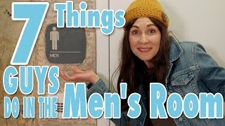 7 Things Guys do in the Men