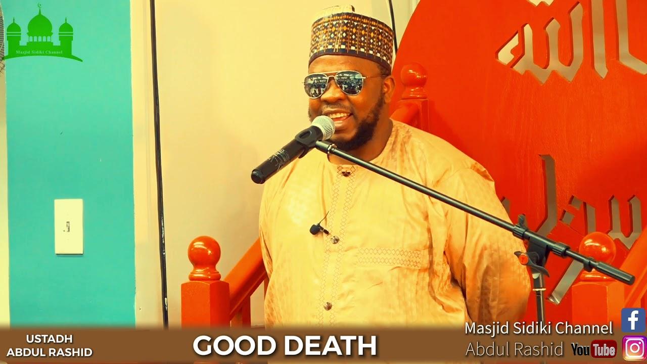 Download GOOD DEATH || BY USTADH ABDUL RASHID