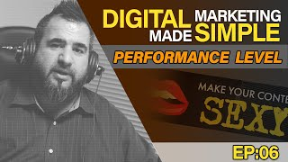 Case Study - Website Performance Level - Digital Marketing Made Simple EP06