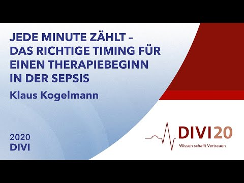 Das richtige Timing für einen Therapiebeginn in der Sepsis | Klaus Kogelmann | DIVI 2020