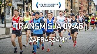13. PZU Półmaraton Warszawski - transmisja