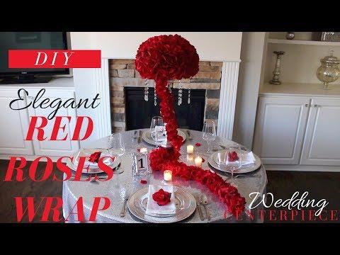 DIY ELEGANT WEDDING DECOR  | DIY RED ROSES WRAP CENTERPIECE | DOLLAR TREE WEDDING DECORATIONS