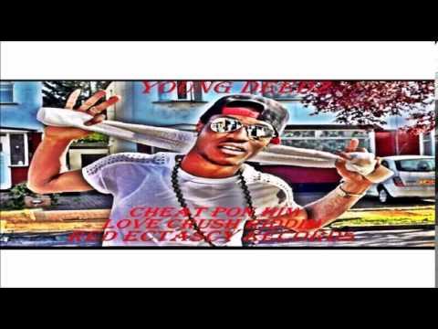 Young Deedz - Cheat Pon Him (June 2014) @Maticalise @Youngdeedzz