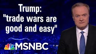 Economist: If Trump Keeps Escalating Trade War, We Will Have A Recession | The Last Word | MSNBC