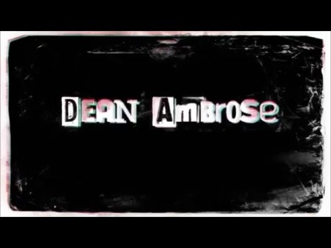 Dean Ambrose Theme Song With Arena Effects and Crowd Cheer