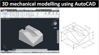 3D Modelling using AutoCAD: Model 1