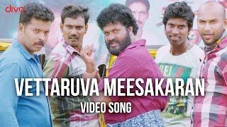 Viruthachalam - Vettaruva Meesakaran  song