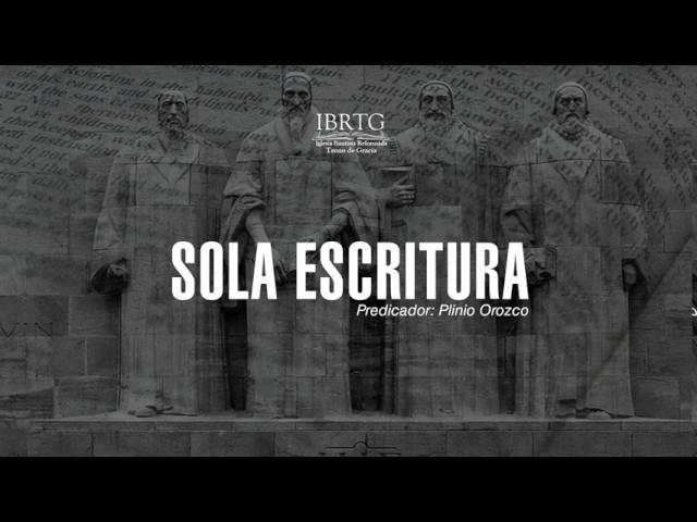Sola Escritura- Salmo 19 / Ps Plinio R. Orozco
