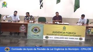 Audiência Pública: CPALOM - Conclusão dos Trabalhos