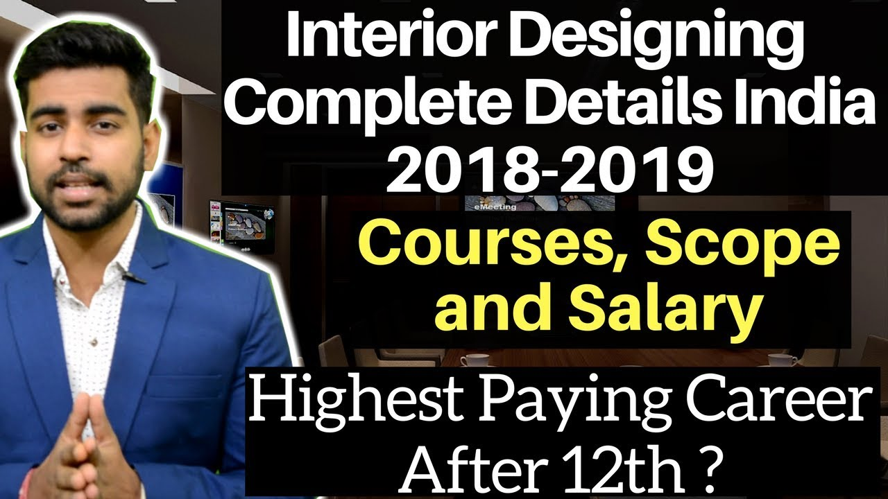 Career In Interior Designing India Courses Diploma Scope Salary Best Career After 12th Youtube