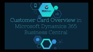 Customer Card Overview in Microsoft Dynamics 365 Business Central