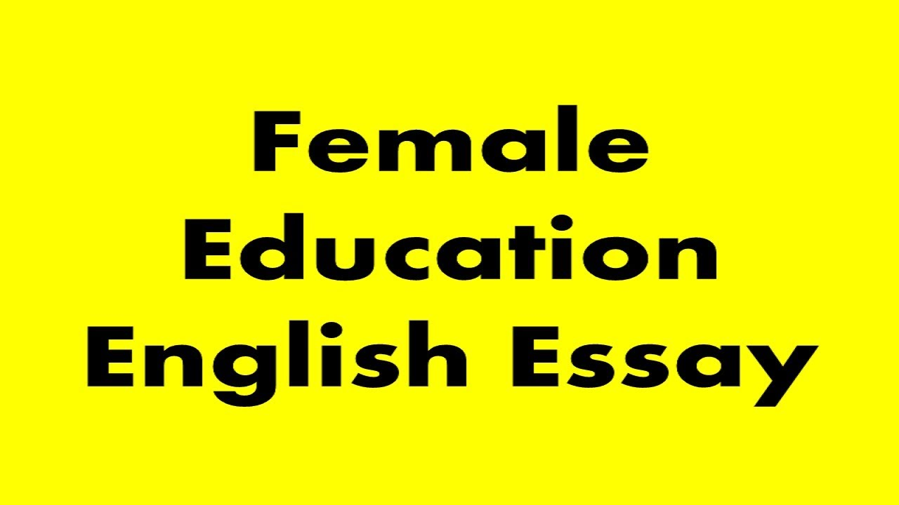 essay about female education