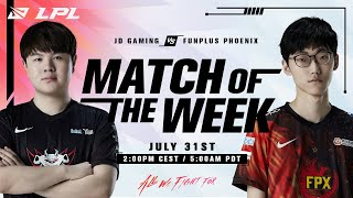 LPL Match of the Week   JDG vs FPX   Fight for Playoffs!